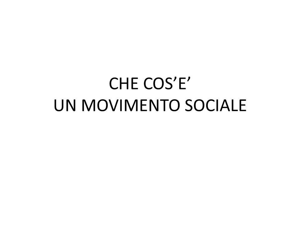 CHE COSE UN MOVIMENTO SOCIALE