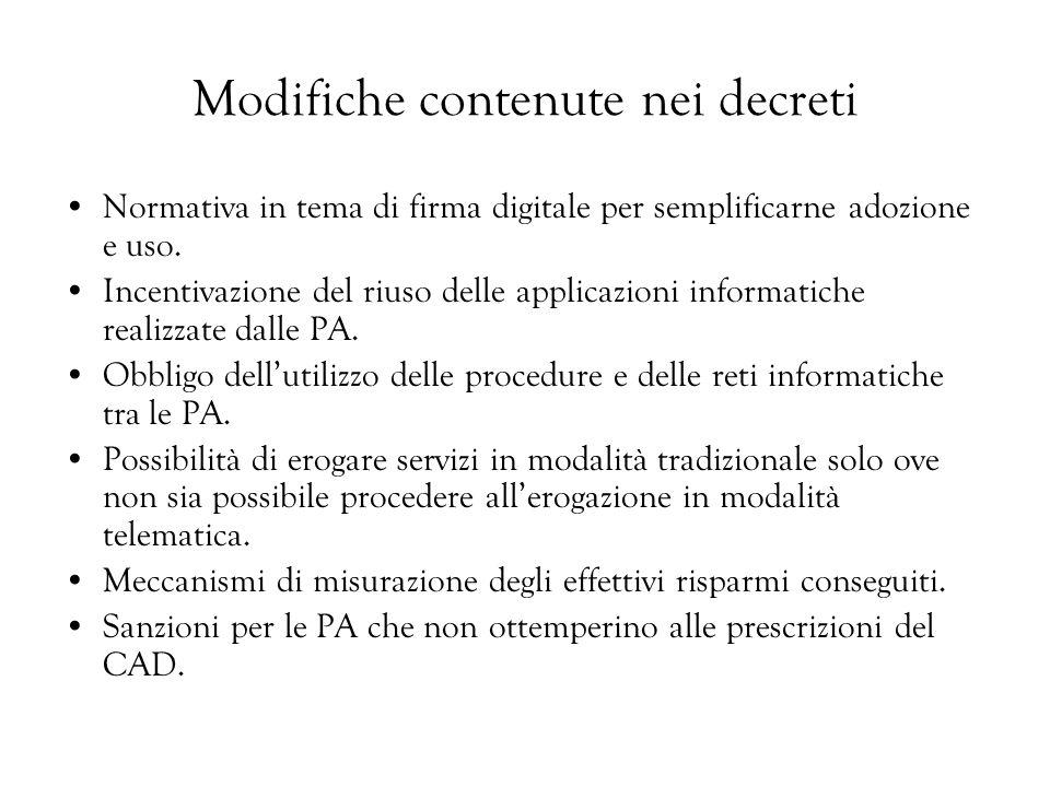 Modifiche contenute nei decreti Normativa in tema di firma digitale per semplificarne adozione e uso. Incentivazione del riuso delle applicazioni info