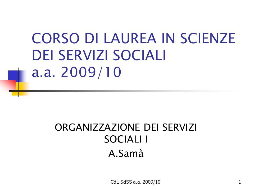 CdL SdSS a.a. 2009/101 CORSO DI LAUREA IN SCIENZE DEI SERVIZI SOCIALI a.a.