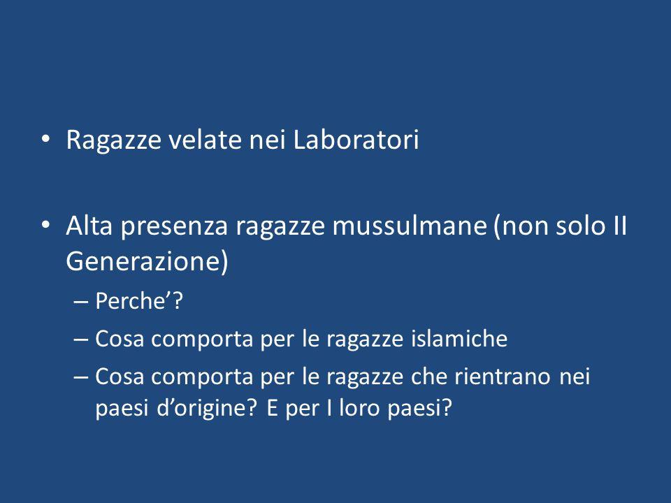 Ragazze velate nei Laboratori Alta presenza ragazze mussulmane (non solo II Generazione) – Perche.