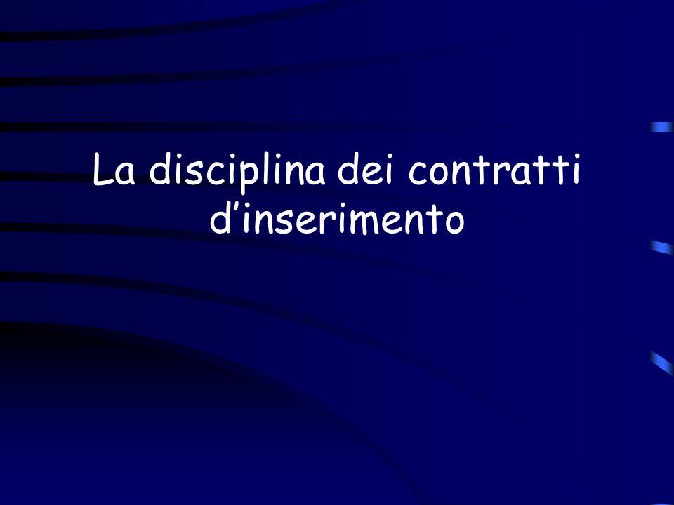 La disciplina dei contratti dinserimento