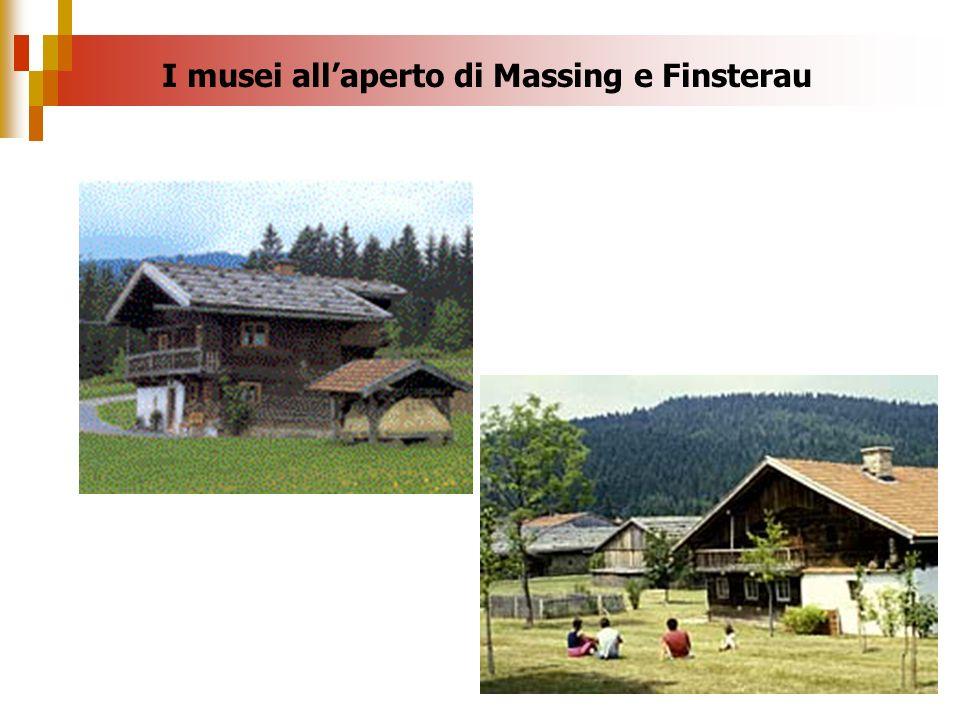 I musei allaperto di Massing e Finsterau