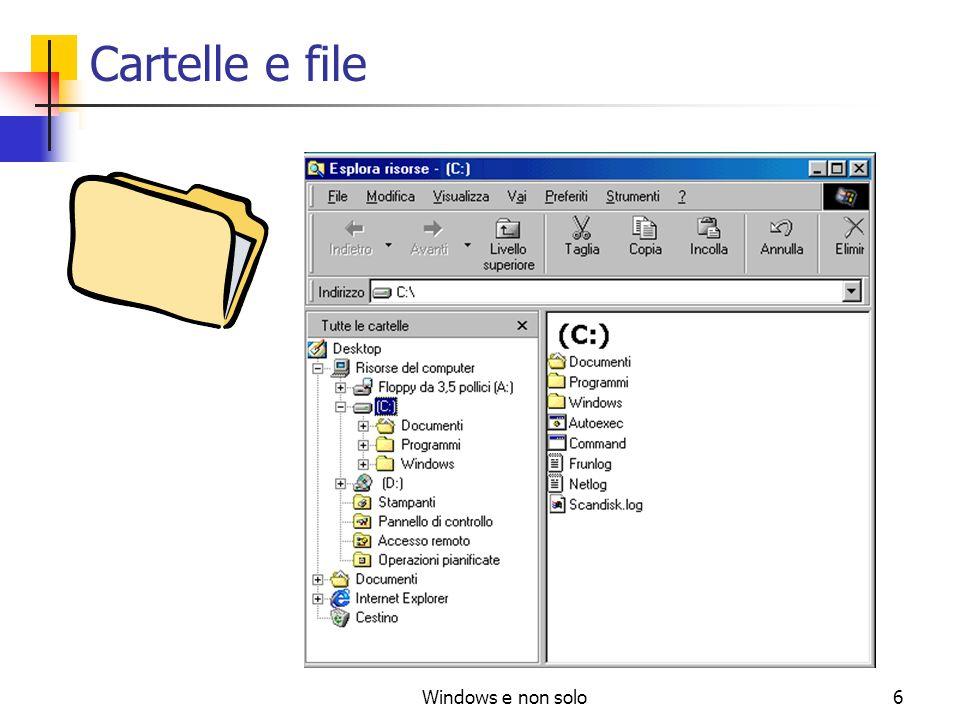 Windows e non solo7 Cartelle e file