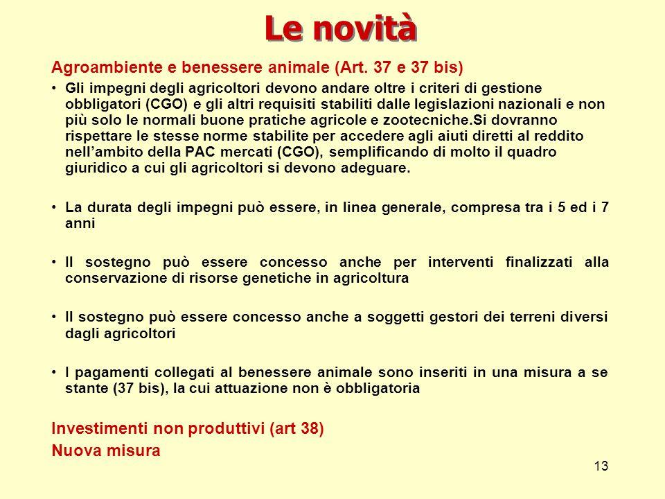 13 Le novità Agroambiente e benessere animale (Art.