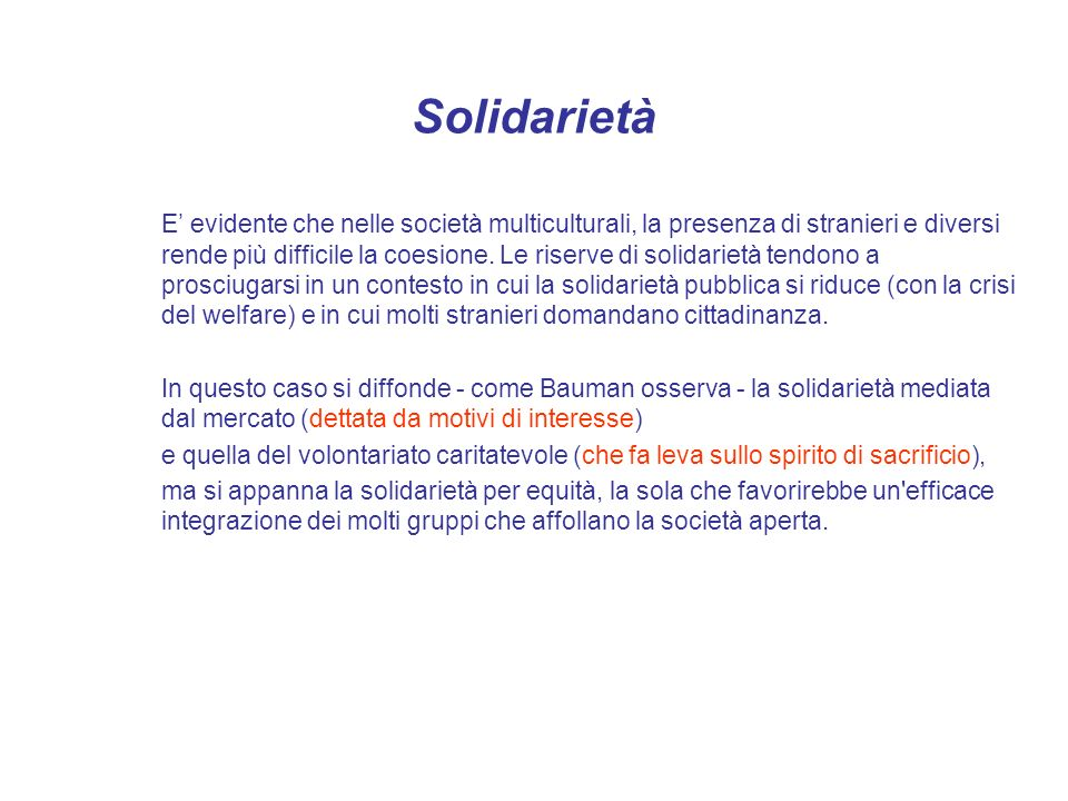 Solidarietà Non tutto si può risolvere con la beneficenza, né grazie a una logica di puro interesse.