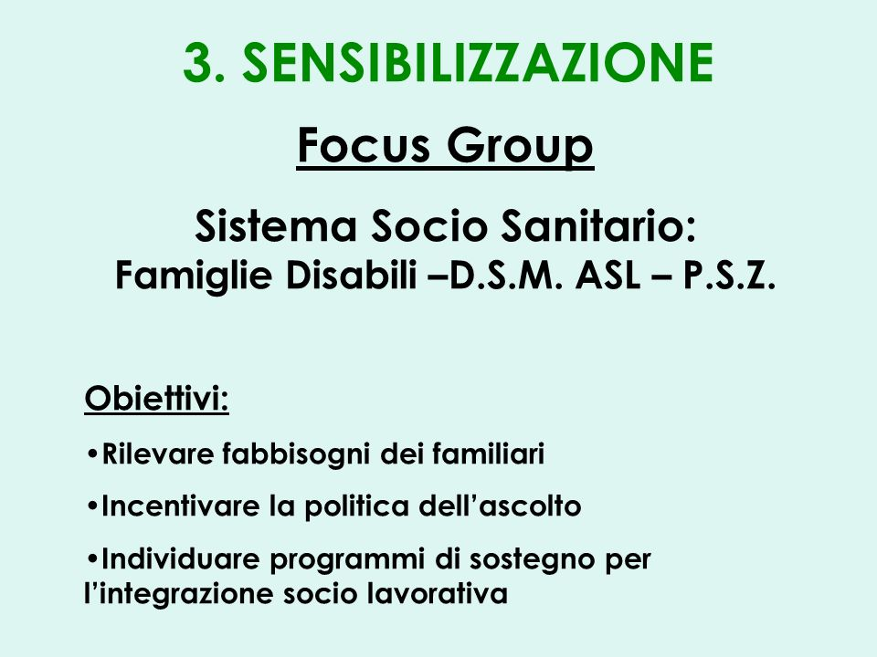 Focus Group Sistema Socio Sanitario: Famiglie Disabili –D.S.M.