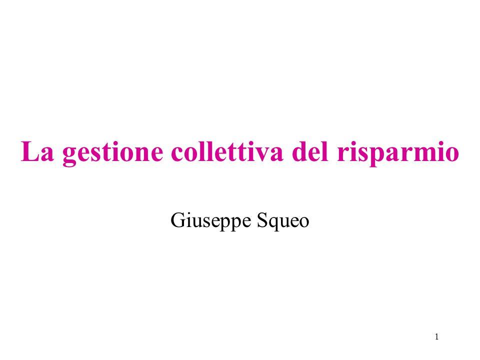 1 La gestione collettiva del risparmio Giuseppe Squeo