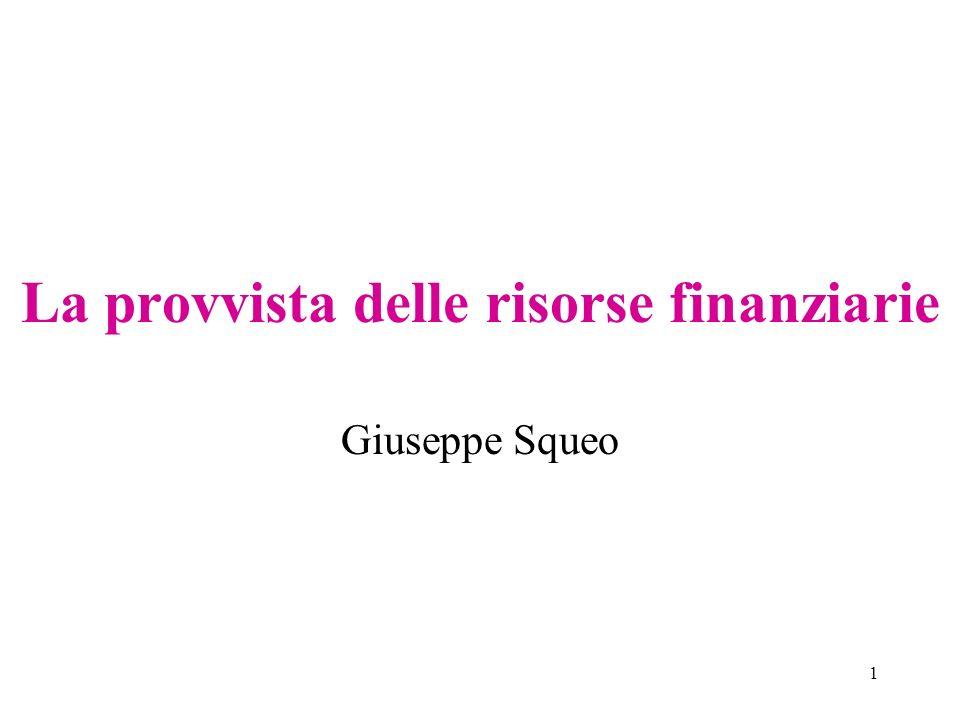 1 La provvista delle risorse finanziarie Giuseppe Squeo