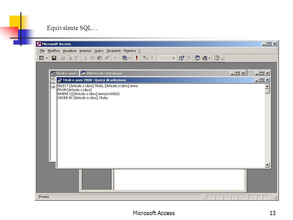 Microsoft Access13 Equivalente SQL…