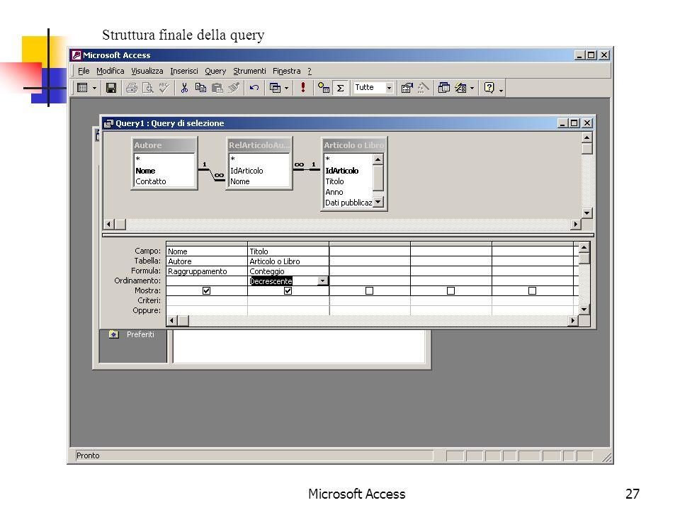 Microsoft Access27 Struttura finale della query