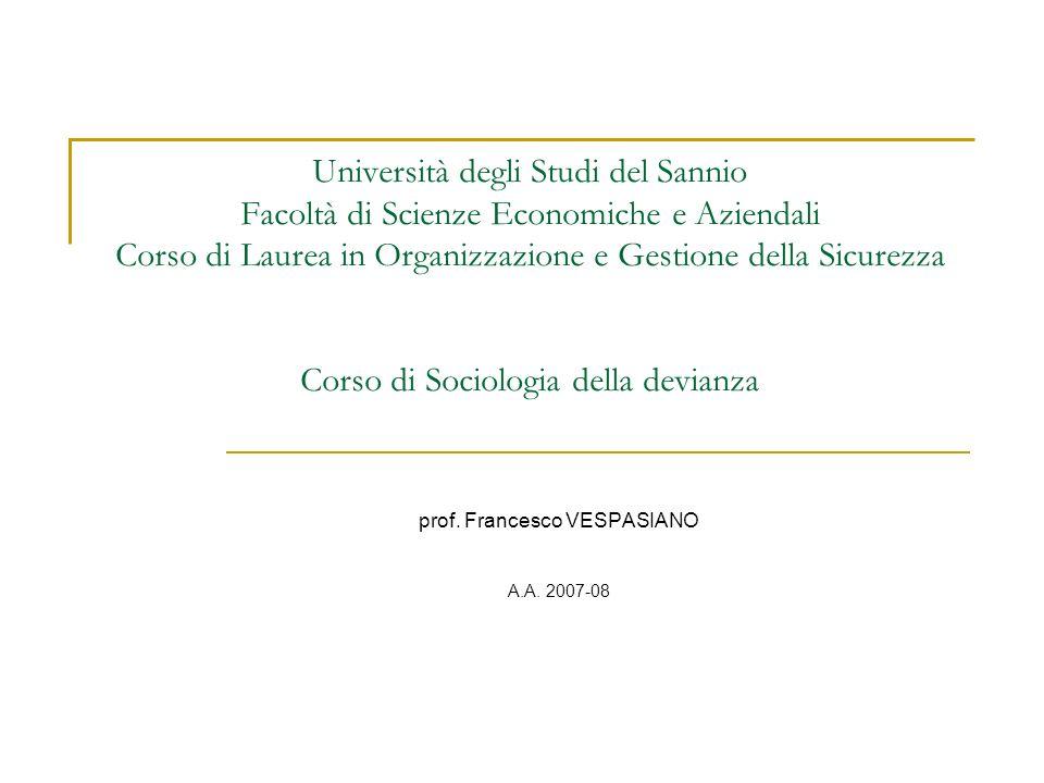Università degli Studi del Sannio Facoltà di Scienze Economiche e Aziendali Corso di Laurea in Organizzazione e Gestione della Sicurezza Corso di Soci