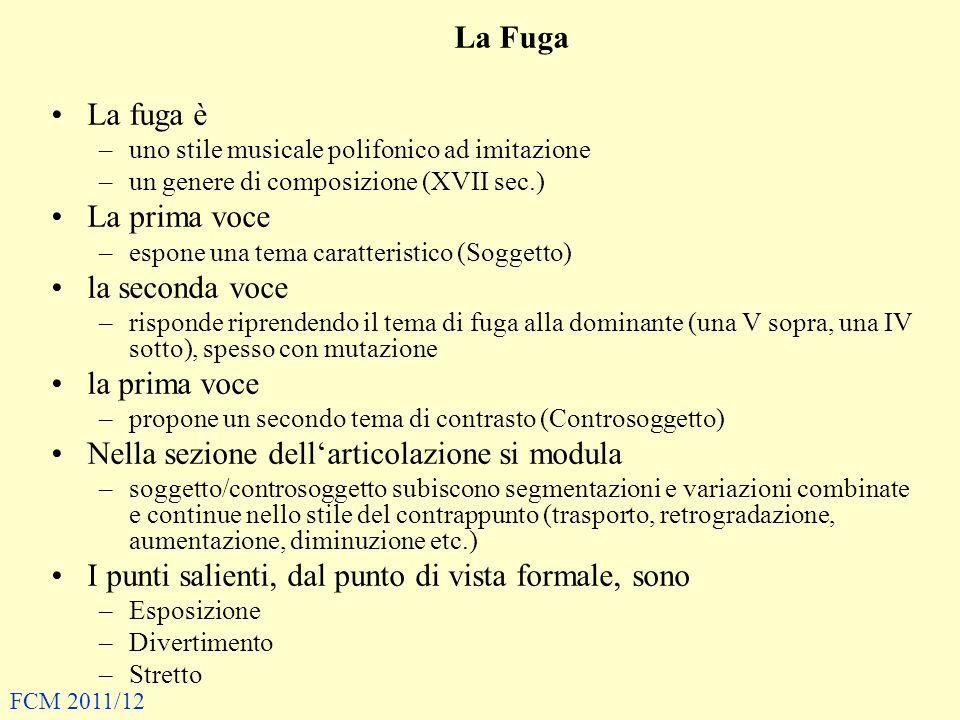 La Fuga La fuga è –uno stile musicale polifonico ad imitazione –un genere di composizione (XVII sec.) La prima voce –espone una tema caratteristico (S
