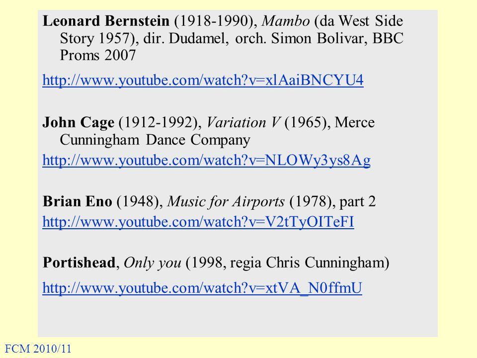 Leonard Bernstein (1918-1990), Mambo (da West Side Story 1957), dir. Dudamel, orch. Simon Bolivar, BBC Proms 2007 http://www.youtube.com/watch?v=xlAai
