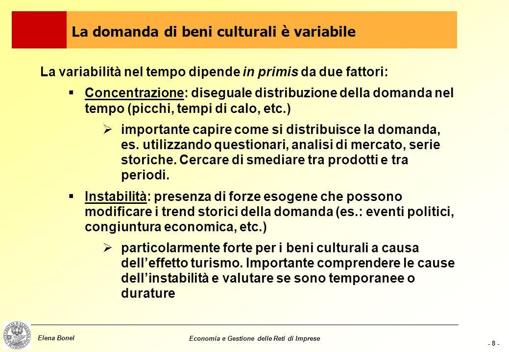 - 18 - Elena Bonel Economia e Gestione delle Reti di Imprese Elevata omogeneità interna Dimensione Accessibilità Redditività Durata Caratteristiche dei segmenti