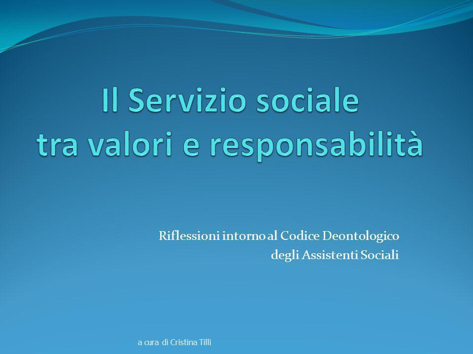 Riflessioni intorno al Codice Deontologico degli Assistenti Sociali a cura di Cristina Tilli