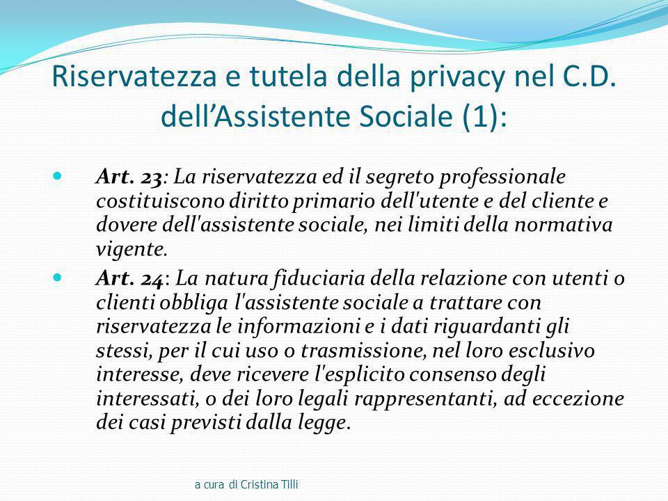 Riservatezza e tutela della privacy nel C.D.dellAssistente Sociale (1): Art.