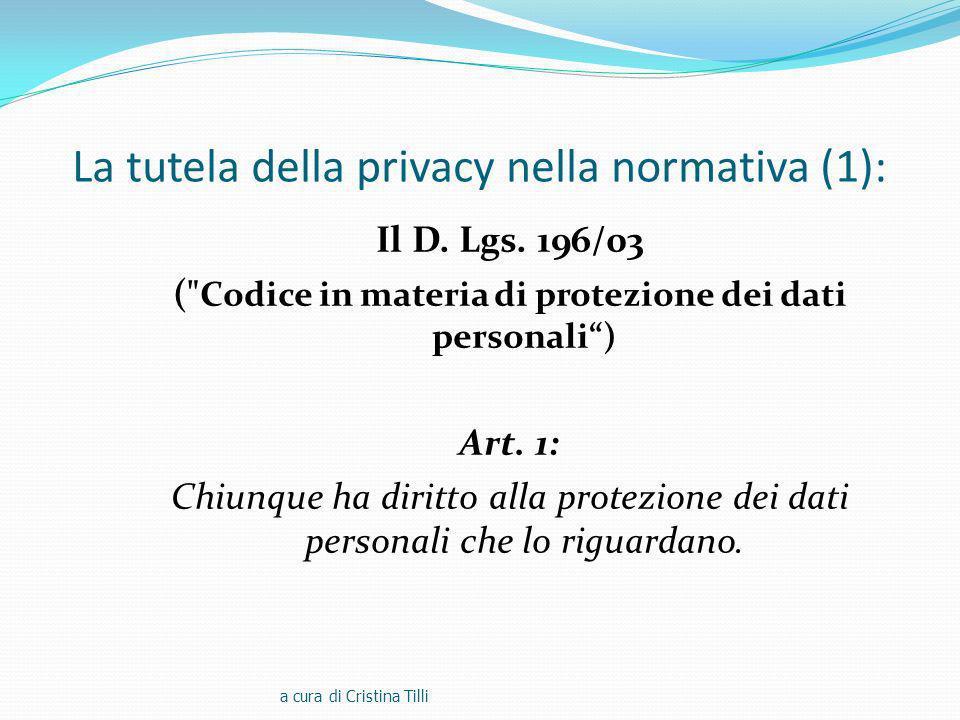 La tutela della privacy nella normativa (1): Il D.