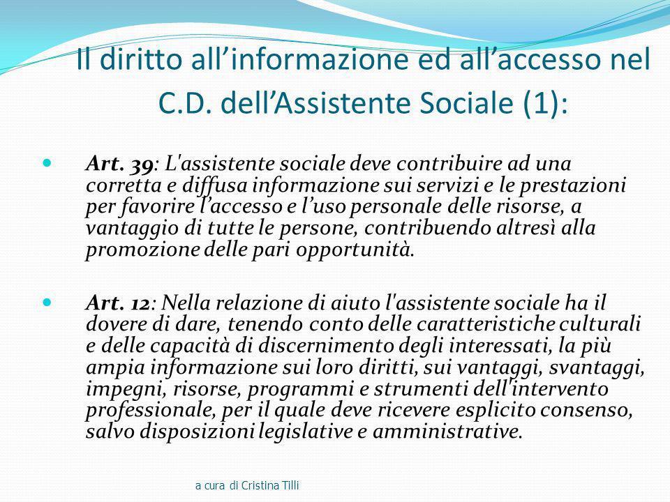 Il diritto allinformazione ed allaccesso nel C.D.dellAssistente Sociale (1): Art.