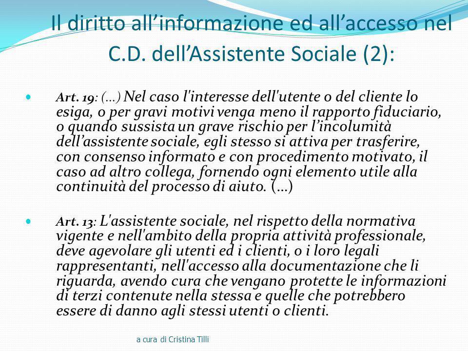 Il diritto allinformazione ed allaccesso nel C.D.dellAssistente Sociale (2): Art.