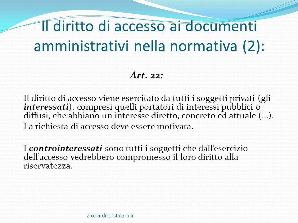 Il diritto di accesso ai documenti amministrativi nella normativa (2): Art.