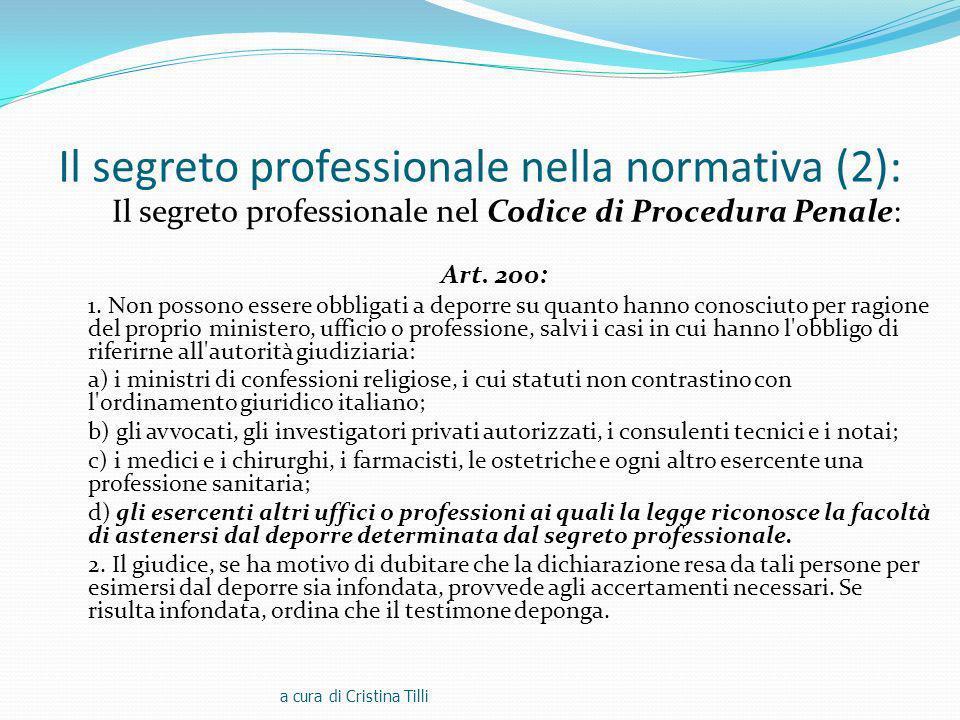 Il segreto professionale nella normativa (2): Il segreto professionale nel Codice di Procedura Penale: Art.