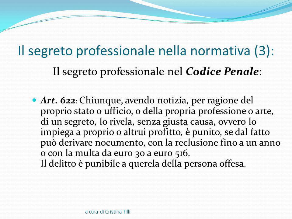 Il segreto professionale nella normativa (3): Il segreto professionale nel Codice Penale: Art.