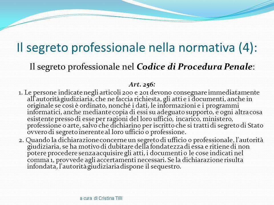 Il segreto professionale nella normativa (4): Il segreto professionale nel Codice di Procedura Penale: Art.