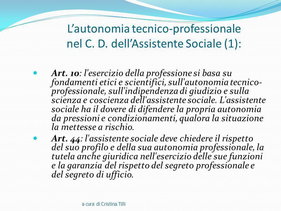 Lautonomia tecnico-professionale nel C.D. dellAssistente Sociale (1): Art.
