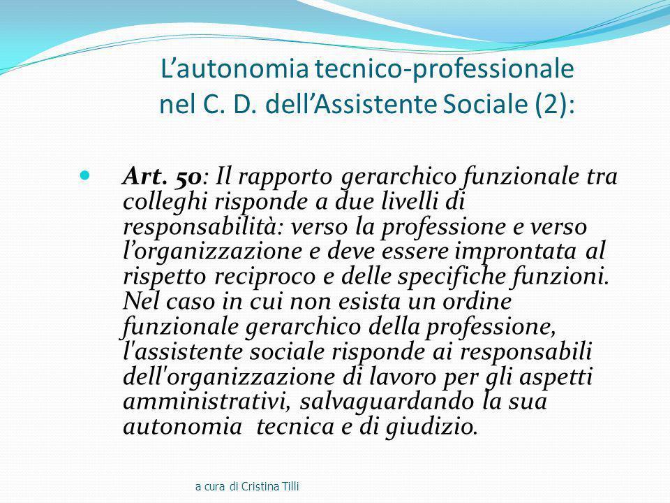 Lautonomia tecnico-professionale nel C.D. dellAssistente Sociale (2): Art.