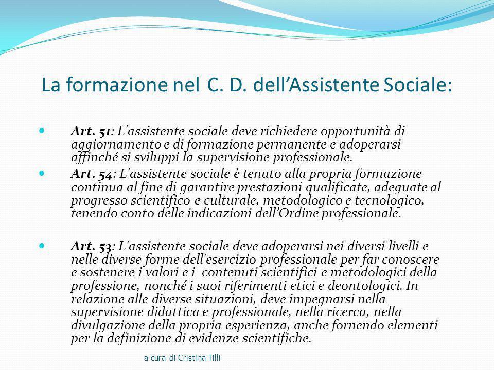 La formazione nel C.D. dellAssistente Sociale: Art.