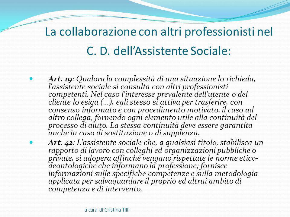 La collaborazione con altri professionisti nel C.D.