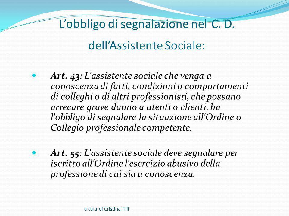 Lobbligo di segnalazione nel C.D. dellAssistente Sociale: Art.