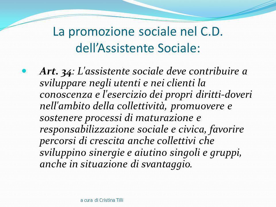 La promozione sociale nel C.D.dellAssistente Sociale: Art.