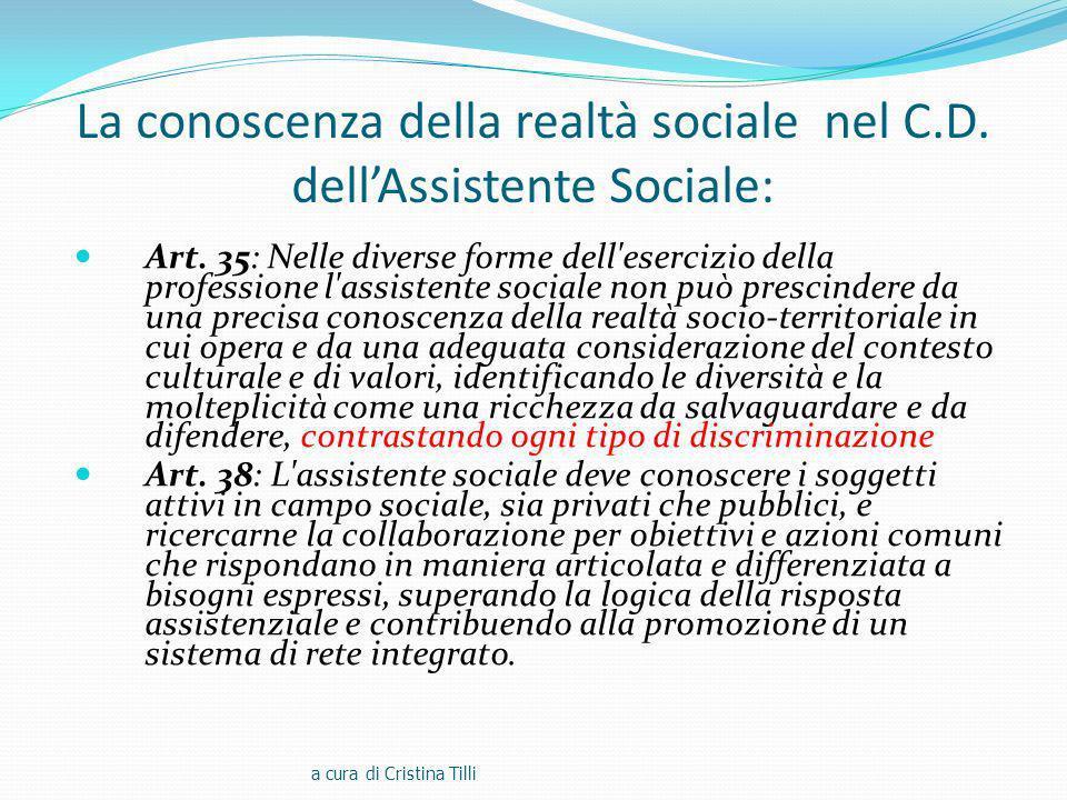 La conoscenza della realtà sociale nel C.D.dellAssistente Sociale: Art.