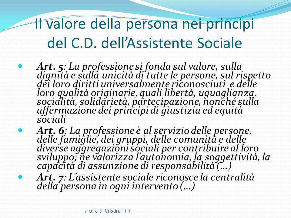Il valore della persona nei principi del C.D.dellAssistente Sociale Art.