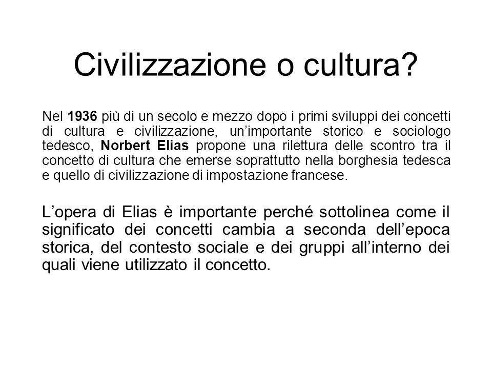 Civilizzazione o cultura? Nel 1936 più di un secolo e mezzo dopo i primi sviluppi dei concetti di cultura e civilizzazione, unimportante storico e soc