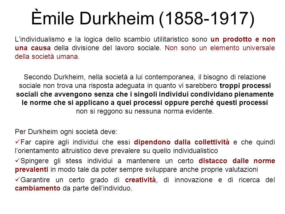Èmile Durkheim (1858-1917) Nella ricerca Il suicidio (1897) Durkheim applica i metodi della nascente sociologia, da lui stesso descritti e proposti ne Le regole del metodo sociologico.