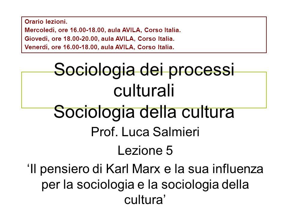 Sociologia dei processi culturali Sociologia della cultura Prof.
