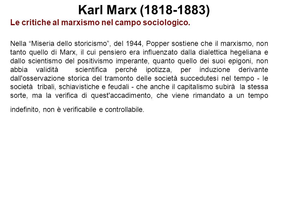 Karl Marx (1818-1883) Le critiche al marxismo nel campo sociologico.