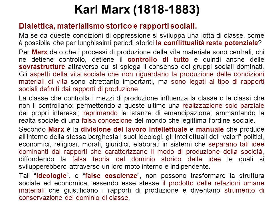 Karl Marx (1818-1883) Dialettica, materialismo storico e rapporti sociali.