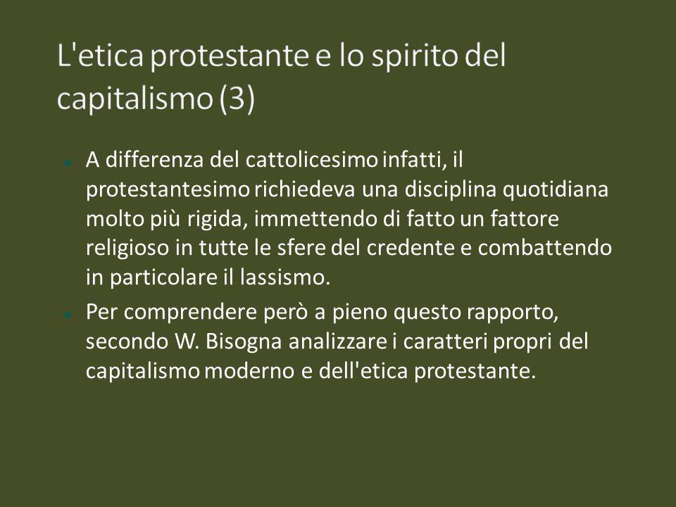 A differenza del cattolicesimo infatti, il protestantesimo richiedeva una disciplina quotidiana molto più rigida, immettendo di fatto un fattore relig