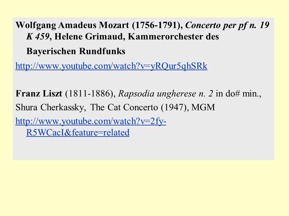 Wolfgang Amadeus Mozart (1756-1791), Concerto per pf n. 19 K 459, Helene Grimaud, Kammerorchester des Bayerischen Rundfunks http://www.youtube.com/wat