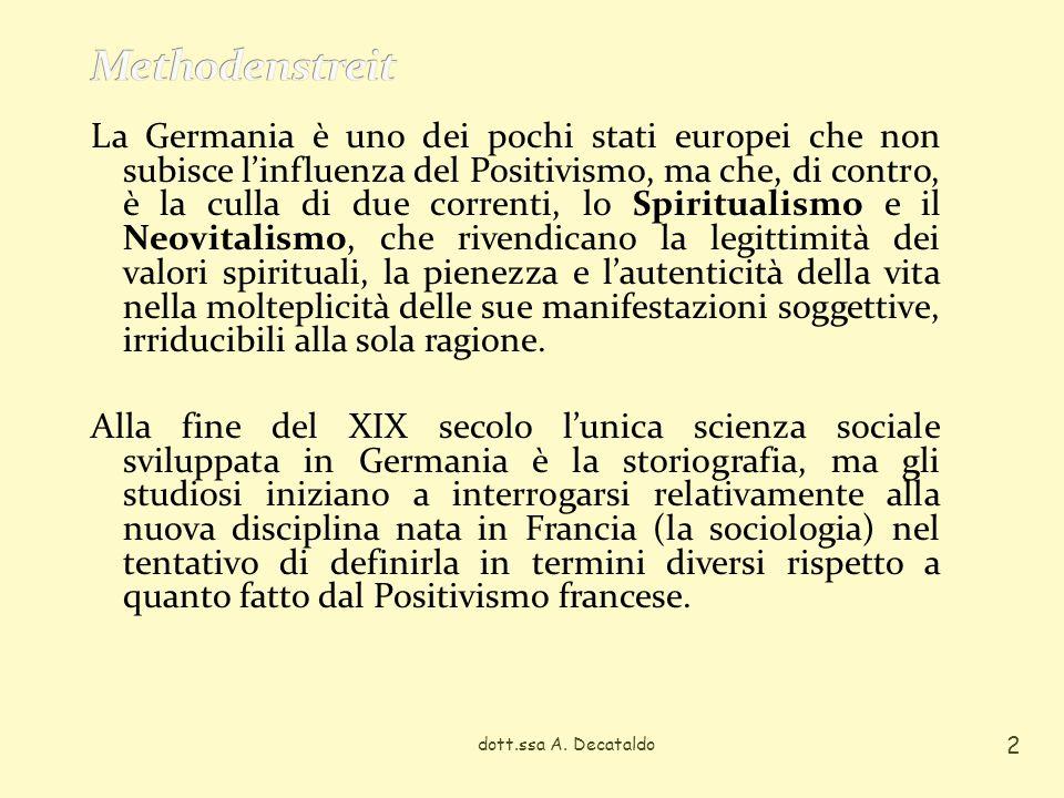 La Germania è uno dei pochi stati europei che non subisce linfluenza del Positivismo, ma che, di contro, è la culla di due correnti, lo Spiritualismo e il Neovitalismo, che rivendicano la legittimità dei valori spirituali, la pienezza e lautenticità della vita nella molteplicità delle sue manifestazioni soggettive, irriducibili alla sola ragione.