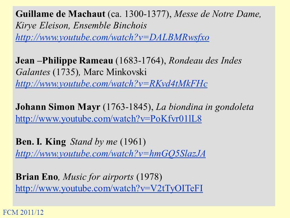 Guillame de Machaut (ca. 1300-1377), Messe de Notre Dame, Kirye Eleison, Ensemble Binchois http://www.youtube.com/watch?v=DALBMRwsfxo Jean –Philippe R