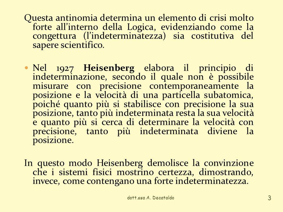 Contro la convinzione che sia possibile dare dimostrazione di ogni osservazione matematica vera, negli anni 30 Godel elabora il teorema della incompletezza, secondo il quale teorie formali sufficientemente potenti (ad esempio, laritmetica) sono incomplete perché esistono formule esprimibili al loro interno che sono vere, ma restano indimostrabili.