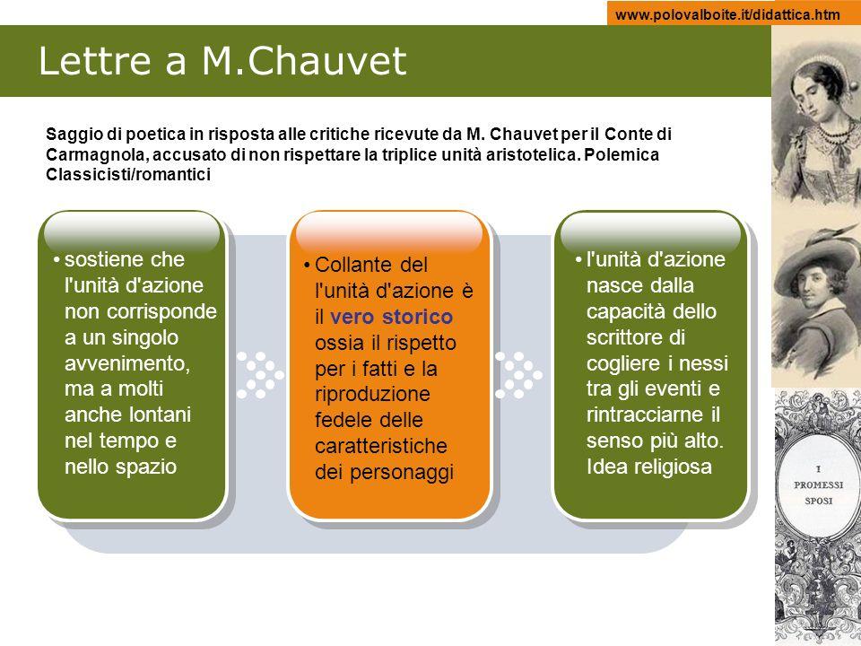 www.polovalboite.it/didattica.htm Lettre a M.Chauvet sostiene che l'unità d'azione non corrisponde a un singolo avvenimento, ma a molti anche lontani