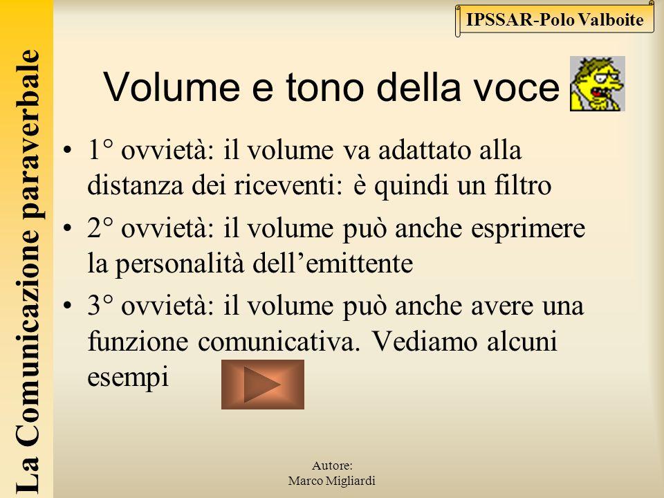 La Comunicazione paraverbale IPSSAR-Polo Valboite Autore: Marco Migliardi volume pauseriso Le forme della comunicazione paraverbale Si tratta di modal