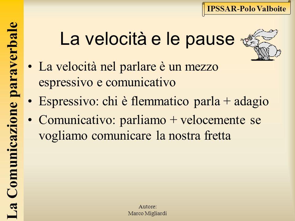 La Comunicazione paraverbale IPSSAR-Polo Valboite Autore: Marco Migliardi Timbro e tono della voce Da non confondere Il timbro è una caratteristica de