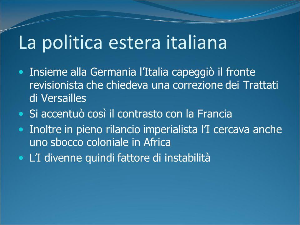 Mussolini agli Esteri Fino al 32 Ministro degli Esteri italiano fu Grandi Moderato e anglofilo Dal 32 Mussolini si assunse la guida degli esteri Da qu