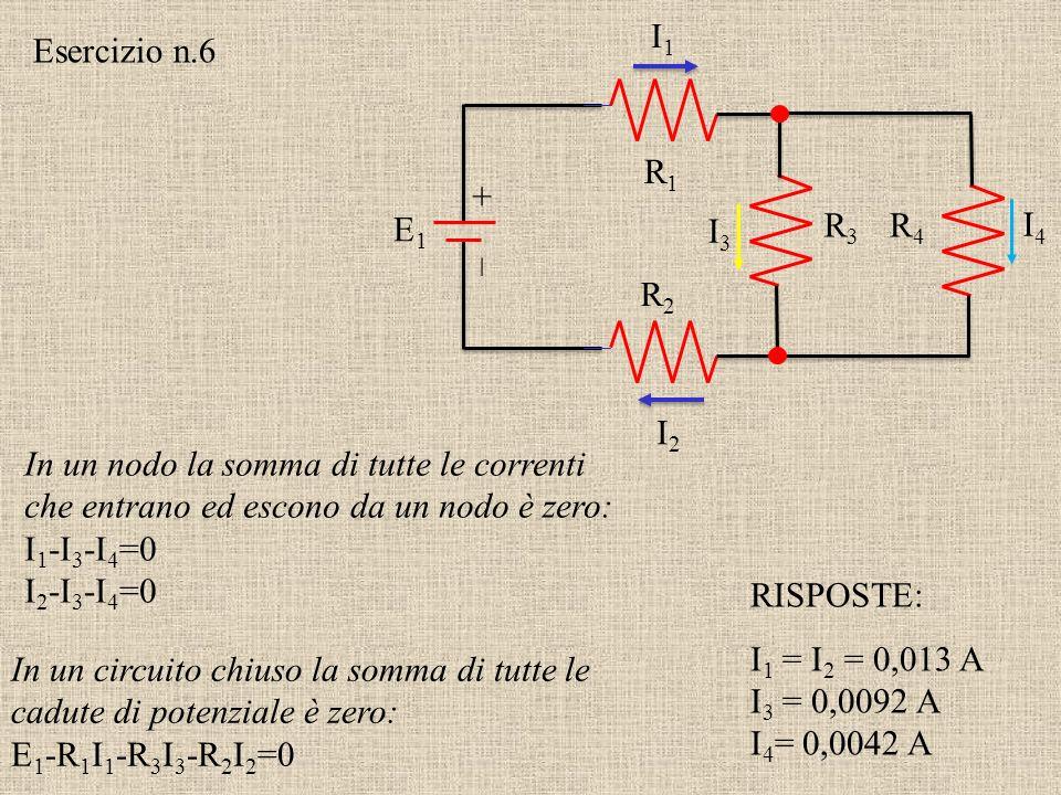 +–+– 9 V 5 Un circuito stupido Quale corrente fluisce attraverso il resistore?I= 0 A (guarda le d. d. p.) Esercizio n.5